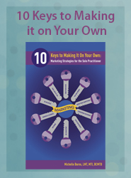 10 Keys to Making It on Your Own: Marketing Strategies for the Sole Practitioner