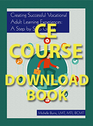 Creating Successful Vocational Adult Learning Experiences: A Step by Step Guide (CE Course - Downloadable Book)