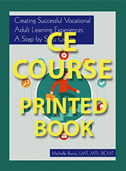 Creating Successful Vocational Adult Learning Experiences: A Step by Step Guide (CE Course - Printed Book)