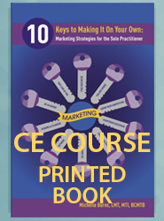 10 Keys to Making it on Your Own: Marketing Strategies for the Sole Practitioner (CE Course Printed Book)